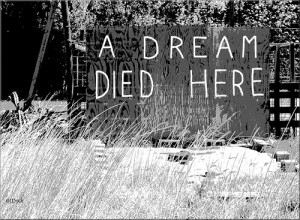 dream died here