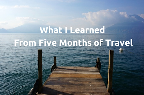 What I learned from Five Months of Travel copy